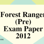 Forest Ranger (Pre) Exam 2012 (General Studies)