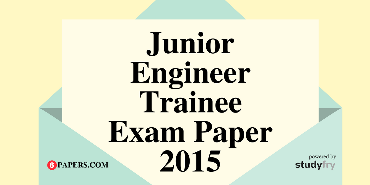 Junior Engineer Trainee (UBTER) Post Code - 70 Solved Paper 2015