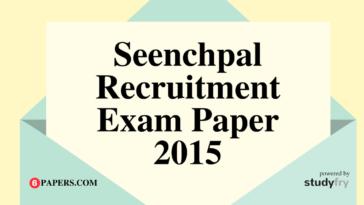 Seenchpal Recruitment Exam Paper 2017