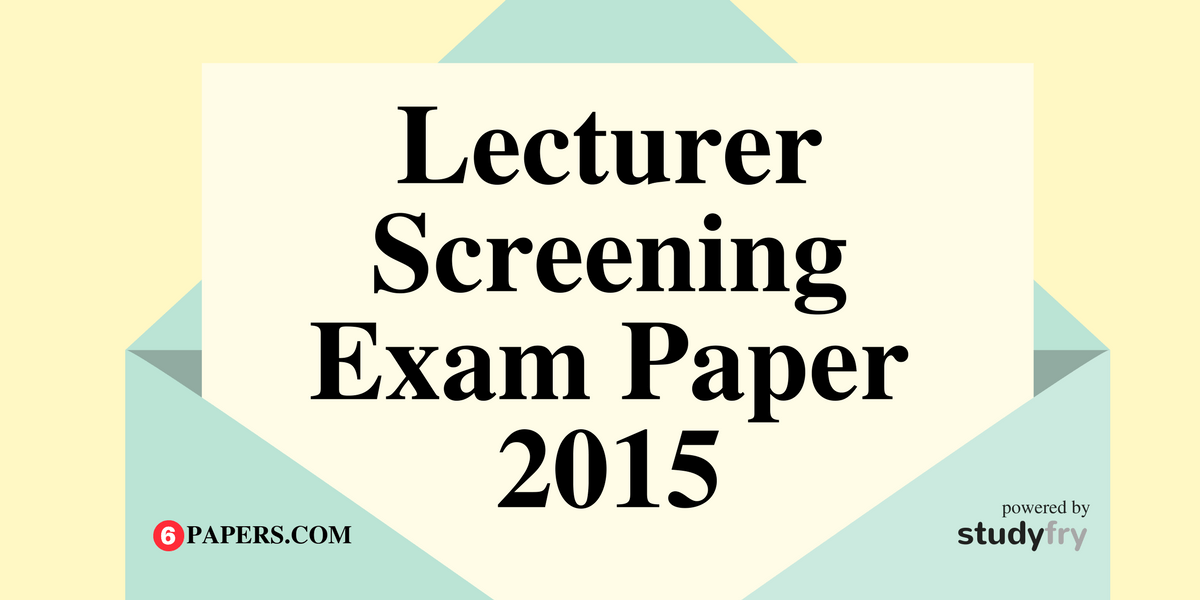 Uttarakhand Lecturer Screening Exam Solved Paper - 2015