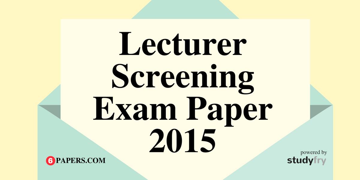 Uttarakhand Lecturer Screening Exam Solved Paper - 2015