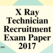 X Ray Technician - Post code 11 Solved Exam Paper 2017