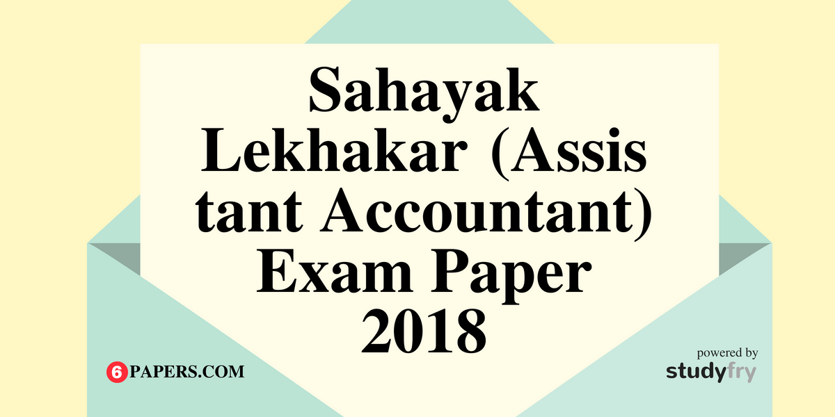 Sahayak Lekhakar (Assistant Accountant) Solved Exam Paper 2018