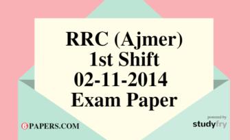 RRC (Ajmer) 02-11-2014 Exam Paper