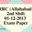 RRC (Allahabad) 01-12-2013 Exam Paper (2nd Shift)