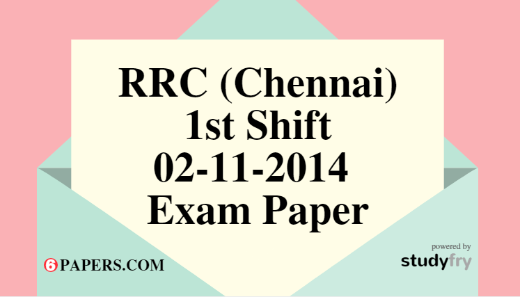 RRC (Chennai) 02-11-2014 Exam Paper