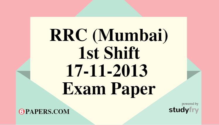 RRC (MUMBAI) 17-11-2013 Exam Paper