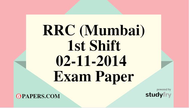 RRC (Mumbai) 02-11-2014 Exam Paper