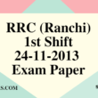 RRC (Ranchi) 24-11-2013 Exam Paper