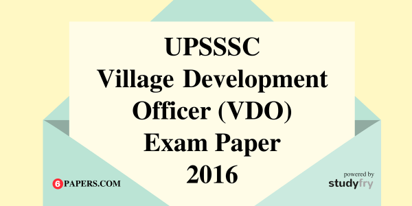 UPSSSC Village Development Officer (VDO) Exam Paper - 2016