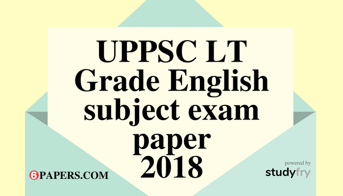 UPPSC LT Grade English subject exam paper 29 July 2018 (Answer key)