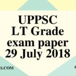 UPPSC LT Grade exam paper 29 July 2018 (Answer key)