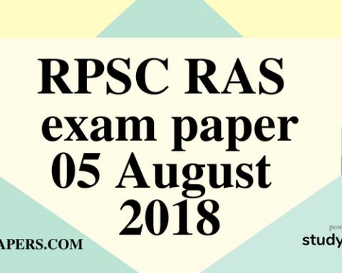 RPSC RAS Pre exam paper 5 August 2018 (Answer Key)