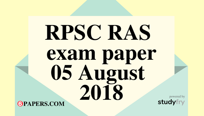 RPSC RAS Pre exam paper 5 August 2018 (Answer Key)