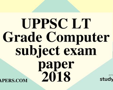 UPPSC LT Grade Computer subject exam paper 29 July 2018 (Answer key)
