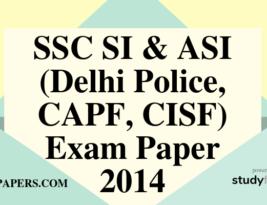 SSC SI & ASI (Delhi Police, CAPF, CISF) Exam paper – 2014