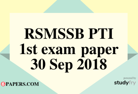 RSMSSB PTI first exam paper 2018 with Answer Key