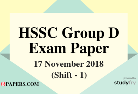 HSSC Group D exam paper 17 November 2018 (Answer Key) - Shift 1