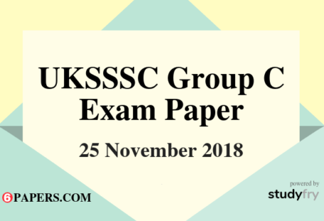UKSSSC Group C 25 November 2018 Exam Paper - English