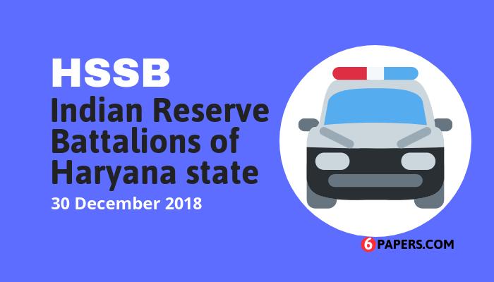 HSSC Haryana Police IRB exam paper - 30 December 2018