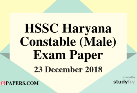 Haryana Police Constable (Male) exam paper 23 December 2018 (Answer Key) - First Shift