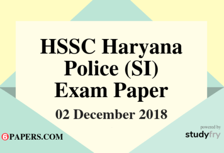Haryana Police Sub Inspector (SI) exam paper 2 December 2018 (Answer Key)