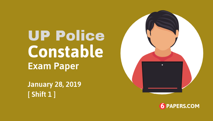 UP Police Constable exam paper 28 January 2019 (Answer key) - Morning Shift