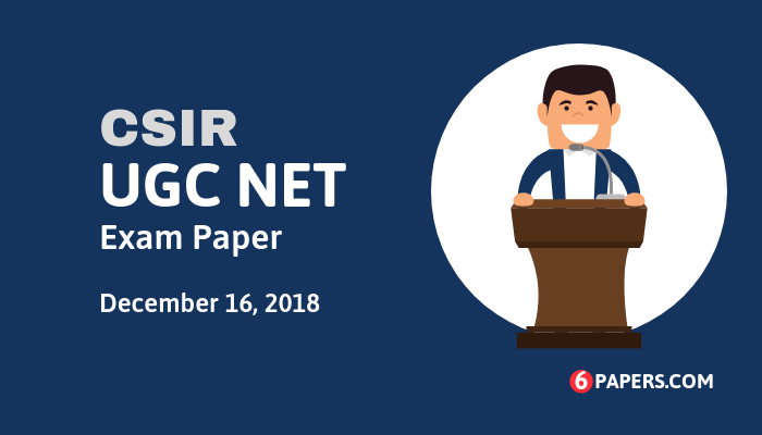 Joint CSIR UGC NET Exam Papers & Answer Keys (PDF) - 2018