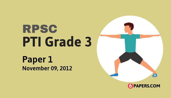 RPSC PTI Grade 3 exam paper - 2011 (Paper 1) (English)
