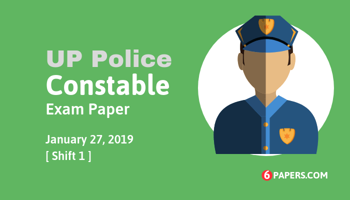 UP Police Constable exam paper 27 January 2019 (Answer key) - Morning Shift
