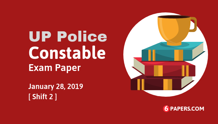 UP Police Constable exam paper 28 January 2019 (Answer key) - Evening Shift