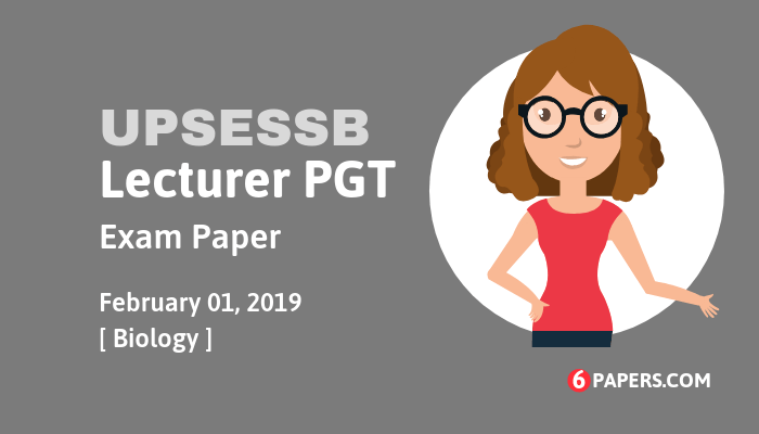 UPSESSB lecturer PGT Exam 2019 - Biology (English)