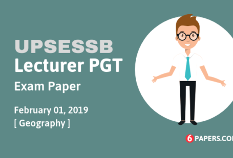 UPSESSB lecturer PGT Exam 2019 - Geography (English)