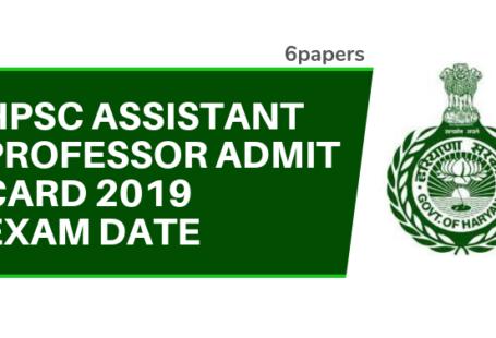 HPSC Assistant Professor Admit Card 2019 Exam Date