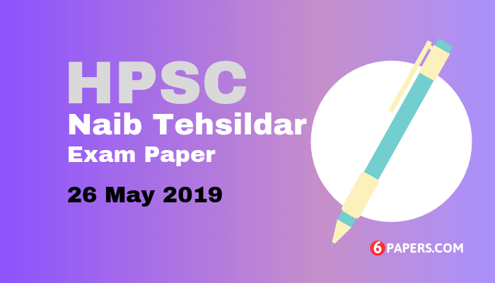 Haryana HPSC Naib Tehsildar Exam Paper 26 May 2019 - English