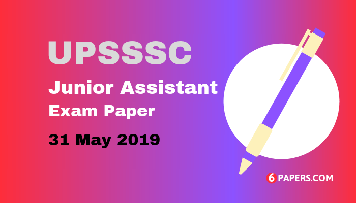 UPSSSC Junior Assistant Exam Paper 31 May 2019 - English