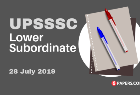 UPSSSC Lower Subordinate 28 July 2019 Exam Paper (Answer Key)