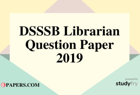 DSSSB Librarian question paper 2019 pdf download
