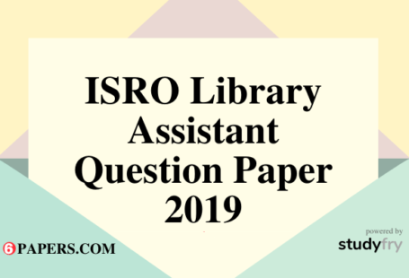 ISRO Library Assistant question paper pdf with Answer key