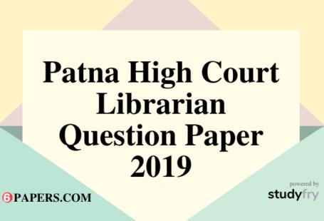 Patna High Court Librarian exam question paper 2019 PDF