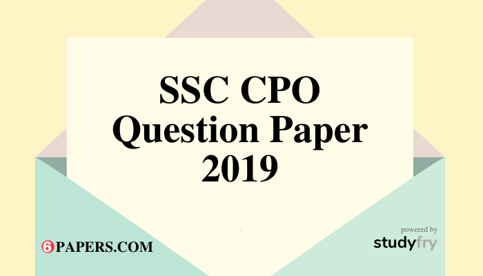 SSC CPO previous year question paper 2019 pdf in English