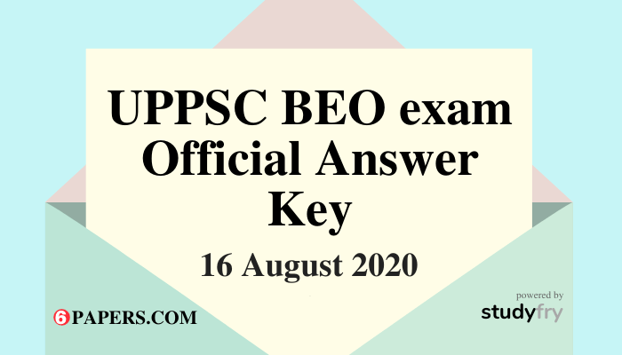 UPPSC BEO Official Answer Key issued on 18 August 2020