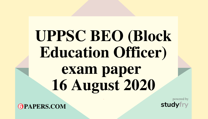 UPPSC BEO exam paper 16 August 2020 Answer Key