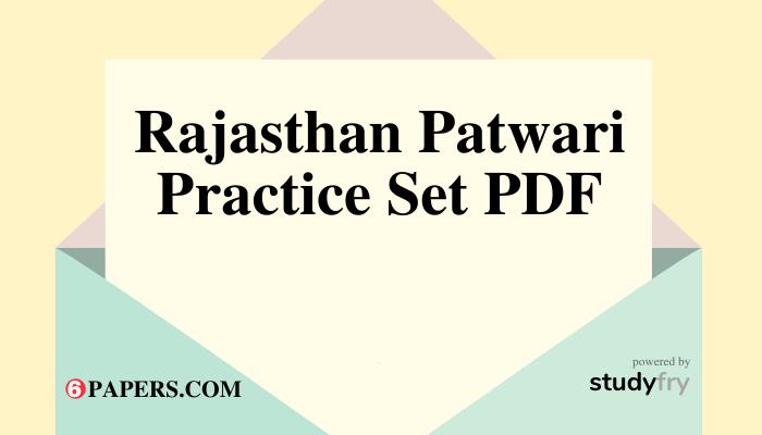 Rajasthan Patwari Practice Set PDF