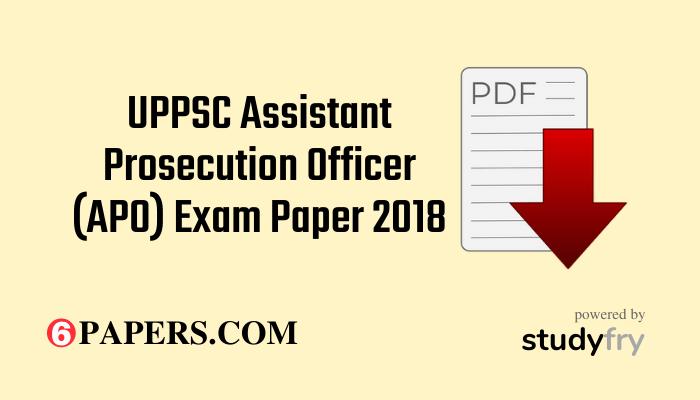 UPPSC Assistant Prosecution Officer (APO) Exam Paper 2018