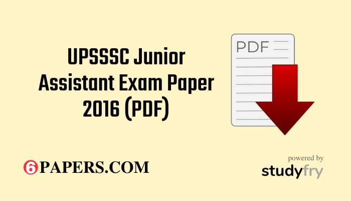 UPSSSC Junior Assistant Exam Paper 2016 (PDF)