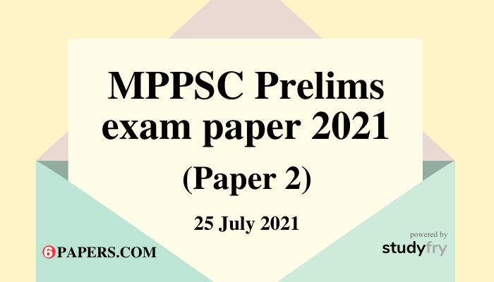 MPPSC Pre Exam Paper 25 July 2021 - Paper 2 (CSAT) - Answer Key