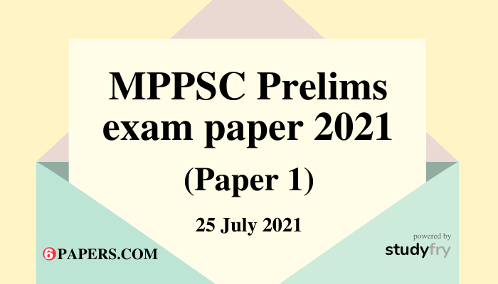 MPPSC prelims exam paper 25 July 2021 - Paper 1 (Answer Key)