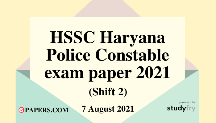 HSSC Haryana Police Male Constable (GD) exam 7 August 2021 - Shift 2 (Answer Key)