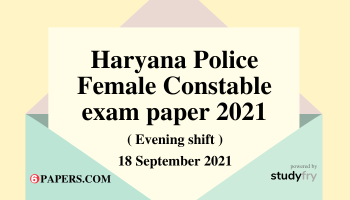 Haryana Police Female Constable exam 18 September 2021 (Answer Key)